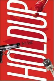 Cover of: Holdup (Deborah Brodie Books) | Terri Fields