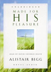 Cover of: Made for His Pleasure | Alistair Begg