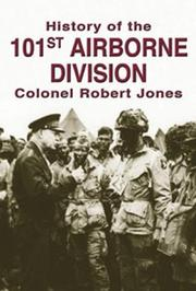 Cover of: The History of the 101st Airborne: Screaming Eagles | Colonel Robert Jones