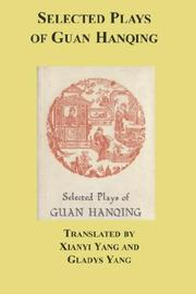 Cover of: Selected Plays of Guan Hanqing | Guan Hanqing