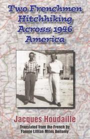 Cover of: Two Frenchmen Hitchhiking Across 1946 America | Jacques Houdaille