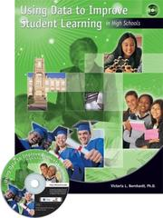 Cover of: Using Data To Improve Student Learning In High Schools | Victoria L. Bernhardt