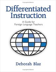 Cover of: Differentiated instruction: a guide for foreign language teachers
