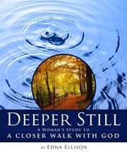 Cover of: Deeper Still | Edna Ellison