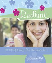 Cover of: Radiant: Discovering Beauty from the Inside Out