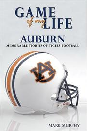 Cover of: Game of My Life: Auburn | Mark Murphy