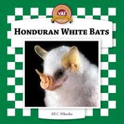 Cover of: Honduran White Bats (Bats Set II) by Jill C. Wheeler