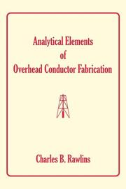 Cover of: Analytical Elements of Overhead Conductor Fabrication | Charles B. Rawlins