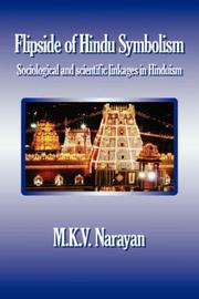 Cover of: Flipside of Hindu Symbolism (Sociological and scientific linkages in Hinduism) | Narayan M.K.V.