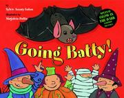 Cover of: Going Batty! | Sylvie Auzary-Luton