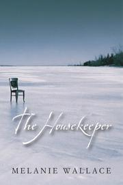 Cover of: The Housekeeper | Melanie Wallace