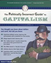 The Politically Incorrect Guide(tm) to Capitalism (Politically Incorrect Guides)