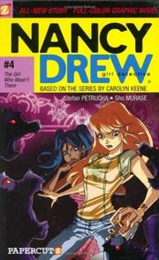 Cover of: The Girl Who Wasn't There (Nancy Drew Graphic Novels: Girl Detective #4)