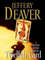 Cover of: The twelfth card | Jeffery Deaver