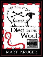 Cover of: Died in the wool | Mary Kruger