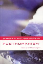 Cover of: Posthumanism (Readers in Cultural Criticism) | Neil Badmington