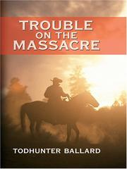 Cover of: Trouble on the Massacre