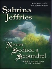 Cover of: Never Seduce a Scoundrel | Sabrina Jeffries