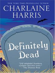 Cover of: Definitely Dead (Southern Vampire Mysteries, Book 6)