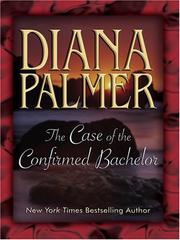 Cover of: The Case of the Confirmed Bachelor