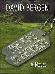 Cover of: The Time in Between | David Bergen