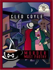 Murder Most Frothy by Cleo Coyle