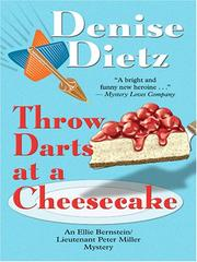 Cover of: Throw Darts at a Cheesecake