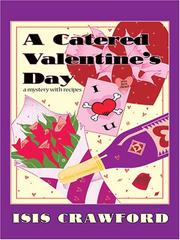 Cover of: A Catered Valentine's Day: a mystery with recipes