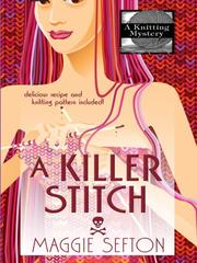 Cover of: A Killer Stitch | Maggie Sefton