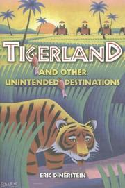 Cover of: Tigerland and Other Unintended Destinations