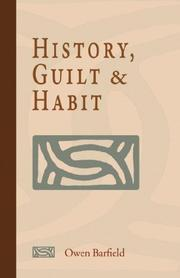 Cover of: History, Guilt and Habit | Owen, Barfield