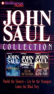 Cover of: John Saul Collection 1: Punish the Sinners, Cry for the Strangers, and Comes the Blind Fury