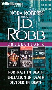 Cover of: J.D. Robb Collection 6: Portrait in Death, Imitation in Death, and Divided in Death (In Death)