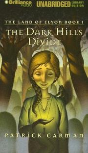 Cover of: The Dark Hills Divide (Land of Elyon Book 1)