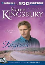 Cover of: Forgiven (Firstborn Series #2) | Karen Kingsbury
