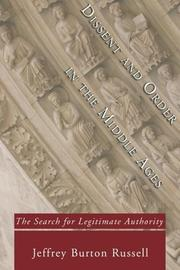 Cover of: Dissent and order in the Middle Ages