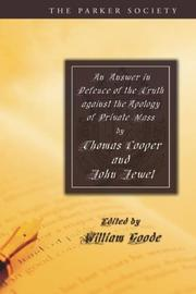 Cover of: An Answer in Defence of the Truth Against the Apology of Private Mass (Parker Society) | Thomas Cooper