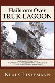 Cover of: Hailstorm Over Truk Lagoon