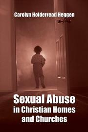 Cover of: Sexual Abuse in Christian Homes and Churches | Carolyn Holderread Heggen