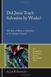 Cover of: Did Jesus Teach Salvation by Works? | Alan P. Stanley