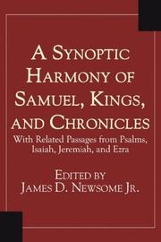 Cover of: A Synoptic Harmony of Samuel, Kings, and Chronicles