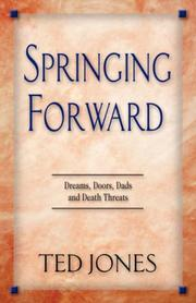 Cover of: Springing Forward | Ted, W. Jones
