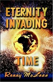 Cover of: Eternity Invading Time by Renny G. McLean