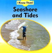 Cover of: Seashore and Tides (I Know That, Cycles of Nature Set) |