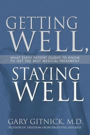 Cover of: Getting Well, Staying Well | Gary Gitnick