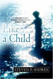 Cover of: Like A Child | Steven, P Shores