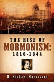 Cover of: The Rise of Mormonism | H, Michael Marquardt
