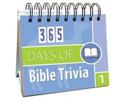 Cover of: 365 Days of Bible Trivia 1 (365 Days Perpetual Calendars)