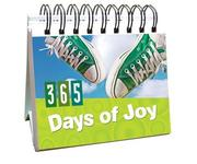 Cover of: 365 Days of Joy (365 Days Perpetual Calendars)