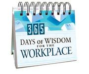 Cover of: 365 Days of Wisdom for the Workplace